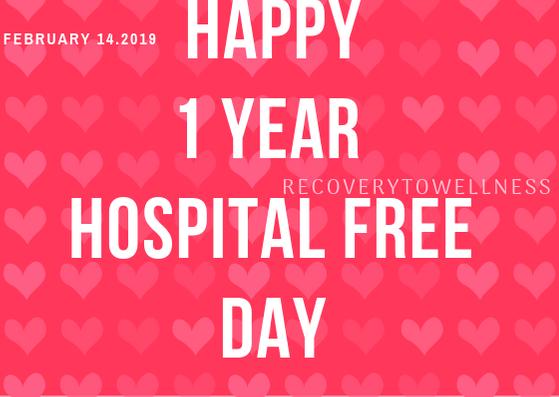 happy 1 year hospital free day THUMB - 2.15.19